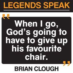 Brian Clough #football quote.