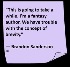 ♥ Brandon Sanderson ♥ ~ #Quote #Author #Hilarious