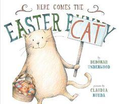 Here Comes the Easter Cat: Deborah Underwood, Claudia Rueda: 9780803739390: Amazon.com: Books