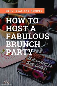 Want to host a brunch party and need some inspiration? Find brunch party ideas and brunch food ideas below. Hosting brunch can be easy and effortless, and a whole lot of fun. Have a breakfast party any weekend, or make it a special brunch birthday party. Get the ideas on www.theworktop.com || #theworktop #brunch #breakfast