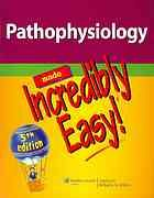 soooo getting this for next semester!! One of the top-selling titles from the Incredibly Easy series, the fully updated 5th edition of Pathophysiology Made Incredibly Easy presents information vital to nurses and student nurses on the difficult topic of pathophysiology in an easy-to-learn, easy-to-remember approach -- as only Incredibly Easy titles can do!