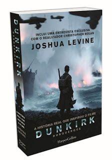 Sinfonia dos Livros: Novidade HarperCollins | Dunquerque | Joshua Levin...