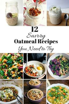 12 Savory Oatmeal Recipes You Need To Try Immediately - Sinful Nutrition