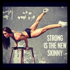 STRONG is the new the SKINNY