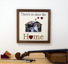 Check out this item in my Etsy shop https://www.etsy.com/uk/listing/479844573/theres-no-place-like-home-picture-frame