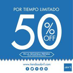 Por tiempo limitado 50% en la segunda prenda.  Vive tu estilo #viveABRIL