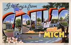Greetings from Cadillac, Michigan - Large Letter Postcard | Flickr - Photo Sharing!