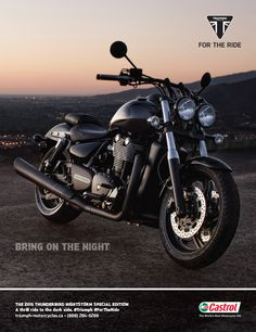 Bring On The Night THE 2015 THUNDERBIRD NIGHTSTORM SPECIAL EDITION A thrill ride to the dark side. #Triumph #ForTheRide triumph-motorcycles.ca • (888) 284-6288