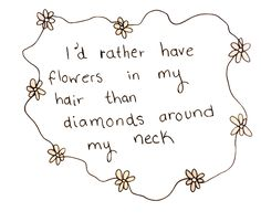 Cute quote. Hippie | Boho | Gypsy | Inspiration | Typography | Quote | Daisies | Flowers