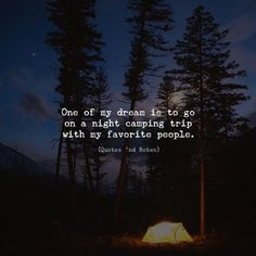 One of my dream is to go on a night camping trip with my favorite people. via (http://ift.tt/2EifSHs)