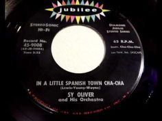 Sy Oliver - In A Little Spanish Town Cha-Cha