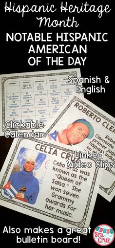 Notable Hispanic American of the Day for Hispanic Heritage Month  Includes: -Clickable calendar for with a Notable Hispanic American for each school day of Hispanic Heritage Month (23 people total) -The page for each person includes their name, photo, Hispanic country of origin, what they are known for, and a link to a short video clip about them -English and Spanish versions  -Editable quiz  -Bulletin board labels