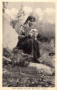 "1910's ""Indian woman and owl, Blind River, Ontario"" Blind River… what a goddamn beautiful name"