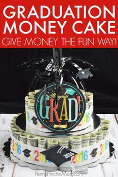 Learn how to make a money cake. It is the easy way to give a money gift in a fun an creative way! This is an easy graduation gift idea! Get the money cake tutorial and instructions by clicking over! Graduation Gifts For Guys, Graduation Diy, Grad Gifts, Graduation Ornament, Graduation Parties, Graduation Decorations, Teacher Gifts, Creative Money Gifts, Creative Ideas