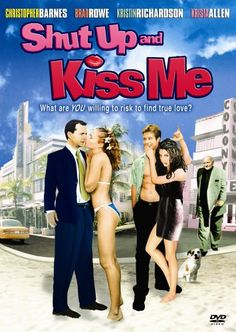 Shut Up and Kiss Me $1.40