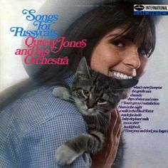 Quincy Jones and his Orchestra - Songs For Pussycats