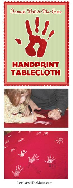 """{Last Minute Holiday Gift :: Hand-print Table Cloth} Perfect for a grandmother who has everything. Love the poem with the printable, """"This is my hand. My hand will do a thousand loving things with you, and you will remember when I'm tall, that my hand was once this small."""""""
