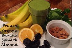 1 Orange 5 Prunes 1 Banana 1 cup Spinach 1/4 cup Almonds 8 ounces filtered water