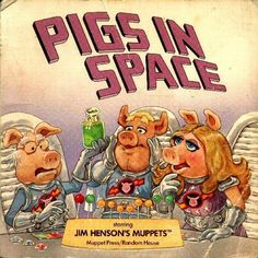 Pigs in Space: Starring Jim Henson's Muppets: Ellen Weiss, Alastair Graham: 9780394857305: Amazon.com: Books