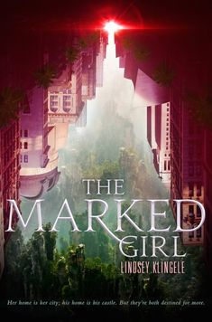 Welcome to today's cover reveal! Today we're super excited to celebrate the cover reveal for THE MARKED GIRL by Lindsey Klingele, releasing June 2016 from HarperCollins. Before we get to the cover, here's a note from Lindsey:  Top Ten Books, Ya Books, I Love Books, Good Books, Books To Read, Fantasy Book Covers, Best Book Covers, Beautiful Book Covers, Fantasy Books