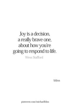 430 Motivational Inspirational Quotes Life To Succeed 88 Joy Quotes, Motivational Quotes For Success, Quotes To Live By, Inspirational Quotes, Quotes About Joy, Best Life Quotes, Choose Me Quotes, Happy Life Quotes, Positive Words