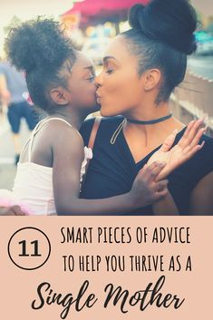 11 Smart Pieces of Advice to Help You Thrive as a Single Mother | lifehack.org