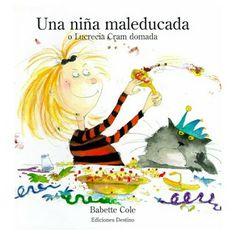 soñando cuentos: UNA NIÑA MAL EDUCADA