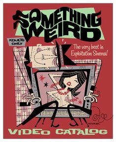 Derek Art - Illustration, Serigraphs, Paintings, and Tiki Mugs - Illustration: Something Weird catalog cover. S.