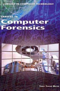 East Rockaway Public Library: Read This! Non-Fiction for Kids Careers in Computer Forensics by Terry Teague Meyer