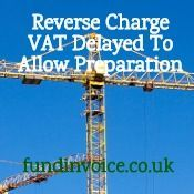 How Construction Companies Can Prepare For The Delayed Reverse Charge VAT Change Construction Finance, Construction Sector, Construction Companies, Construction Firm, Construction Business, Project Finance, Trade Finance, Change