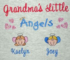 Grandma's angels embroidered sweatshirt style 2 Embroidery Ideas, Machine Embroidery Designs, Embroidered Sweatshirts, Vinyl Shirts, Grandparents, Shirt Ideas, Silhouette Cameo, Your Design, Angels