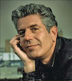 Anthony Bourdain....I want to feel about anything the way you feel about pork...also I want to travel with you and eat street meats.