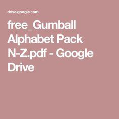 free_Gumball Alphabet Pack N-Z. Gumball, Google Drive, Worksheets, Alphabet, Preschool, Packing, Pdf, Free, Heart