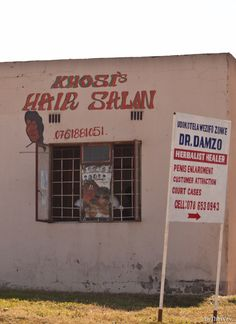 The Hair Salon painted sign is cool, but have a closer look at the other sign… :) South Africa - july 2013 I Am An African, African Style, Xhosa, Out Of Africa, African Culture, Hand Painted Signs, Mural Painting, Afrikaans, Cape Town