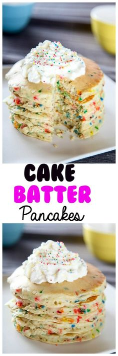 Cake Batter Funfetti Pancakes - Cake Batter Funfetti Pancakes: Fluffy melt in your mouth pancakes topped with a sweetened whipped cream. Now you can enjoy the flavor of cake: for breakfast!