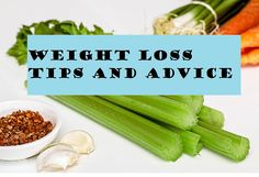 Weight Loss Advice and Tips