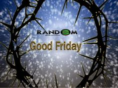 Thinking of you and your #family and praying that the #Lord keeps you in His loving care at all #times. Have a blessed #Good #Friday! @ www.randomsoftsolution.com