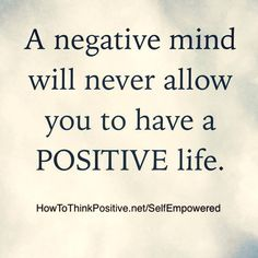 """25 of the top """"How To Think Positive"""" Inspirational Quotes The following is a list of some of the top quotes shares on the How To Think Positive facebook page. Hope theseinspire you no matter what your current situation is today, save this page and share it with friends or family that could use some…"""