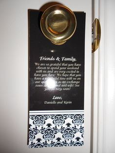 The matching damask door hangers to welcome all of our out of town guests to their hotel