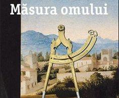 Măsura omului de Marco Malvaldi – Editura Trei – prezentare Editorial, Painting, Art, Literatura, Art Background, Painting Art, Kunst, Paintings, Performing Arts