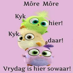 Weekend Quotes, Morning Quotes, Lekker Dag, Goeie Nag, Goeie More, Afrikaans Quotes, Special Quotes, Morning Messages, Happy Friday