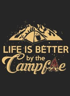 60c0a740a918 Life is better by the campfire 🙌  camping  campfire  letgo  getoustide