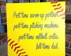 dad and daughter softball quote | Custom Wood Sign - Softball Dad- Hand Painted Typography Word Art Home ...