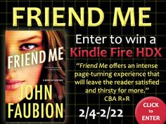 """John Faubion is celebrating his debut novel, """"Friend Me,"""" with a Kindle HDX giveaway. Click for details!"""