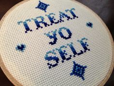 PATTERN Treat Yo Self Parks and Recreation Inspired Cross Stitch. $5.00, via Etsy.