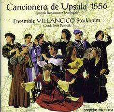 Ensemble Villancico - Cancionera De Upsala 1556
