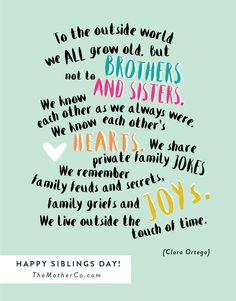 National Sibling Day Quotes 104 Best ꧁Brothers꧁ images | I love my brother, National sibling  National Sibling Day Quotes