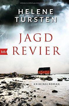 Jagdrevier: Kriminalroman (Die Embla-Nyström-Krimis, Band 1) von Helene Tursten http://www.amazon.de/dp/3442713137/ref=cm_sw_r_pi_dp_xm2Vwb1KFNGHQ