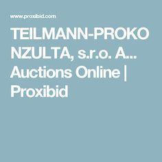 TEILMANN-PROKONZULTA, s.r.o. A... Auctions Online   Proxibid