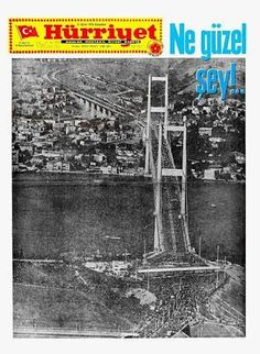 Boğaz Köprüsü açılış haberi 31 Ekim 1973, Hürriyet Gazetesi